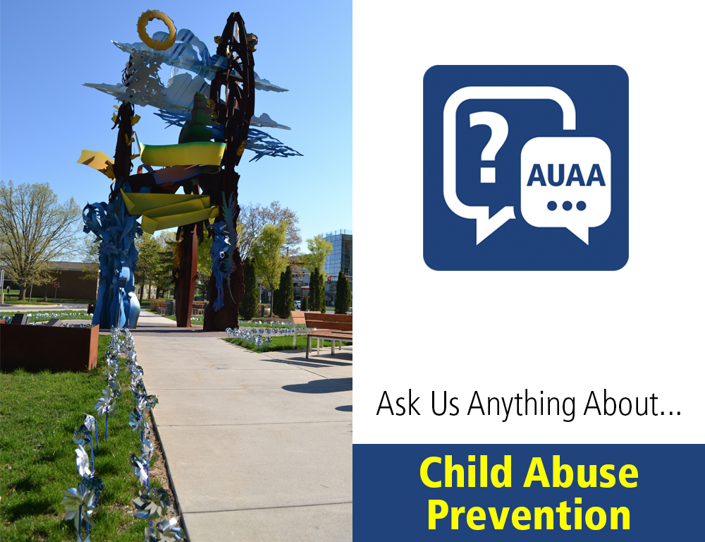 Ask Us Anything About Child Abuse Prevention
