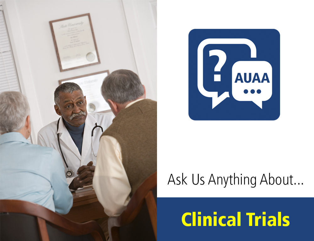 Ask Us Anything About Clinical Trials