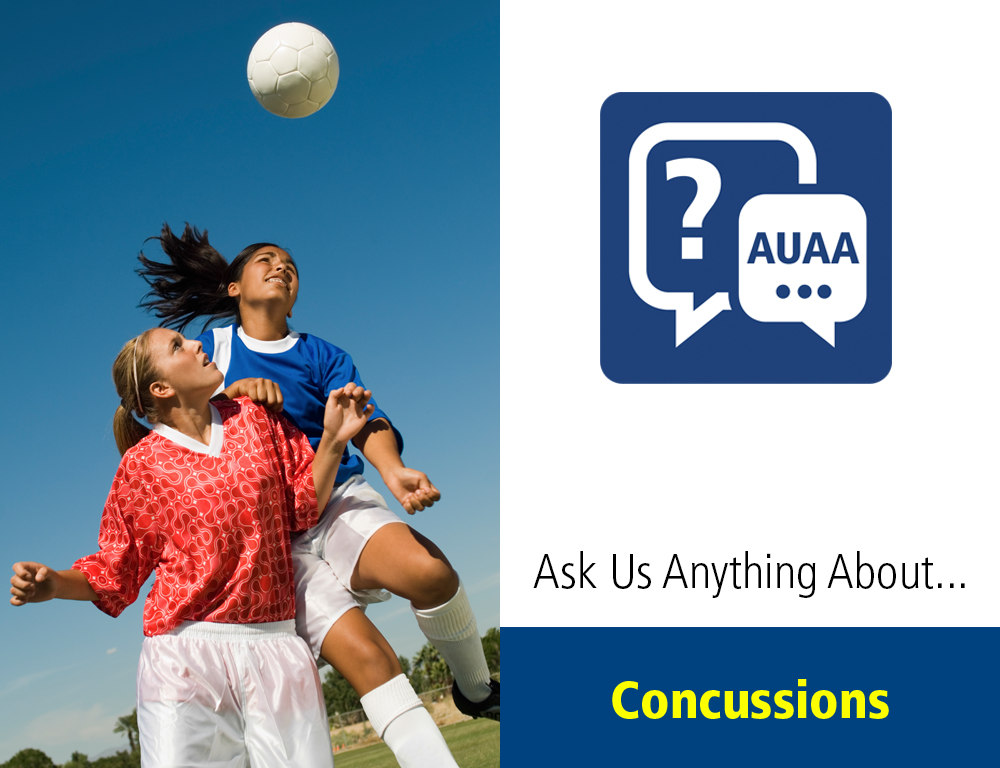 Ask Us Anything About¦ Concussions