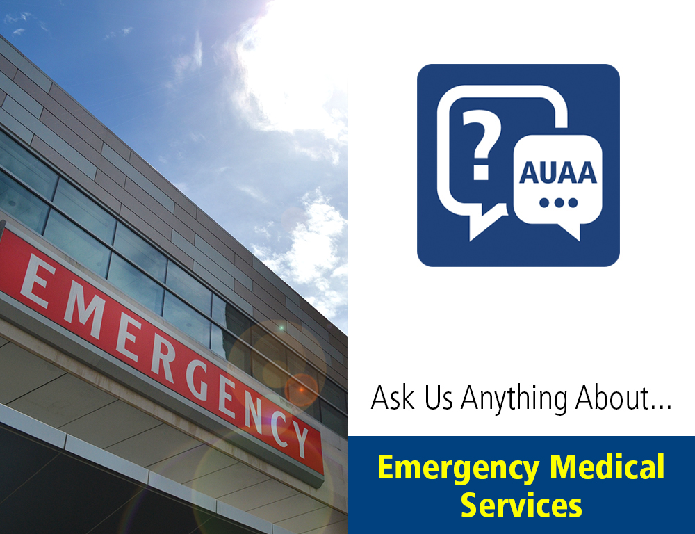 Ask Us Anything About...Emergency Medical Services