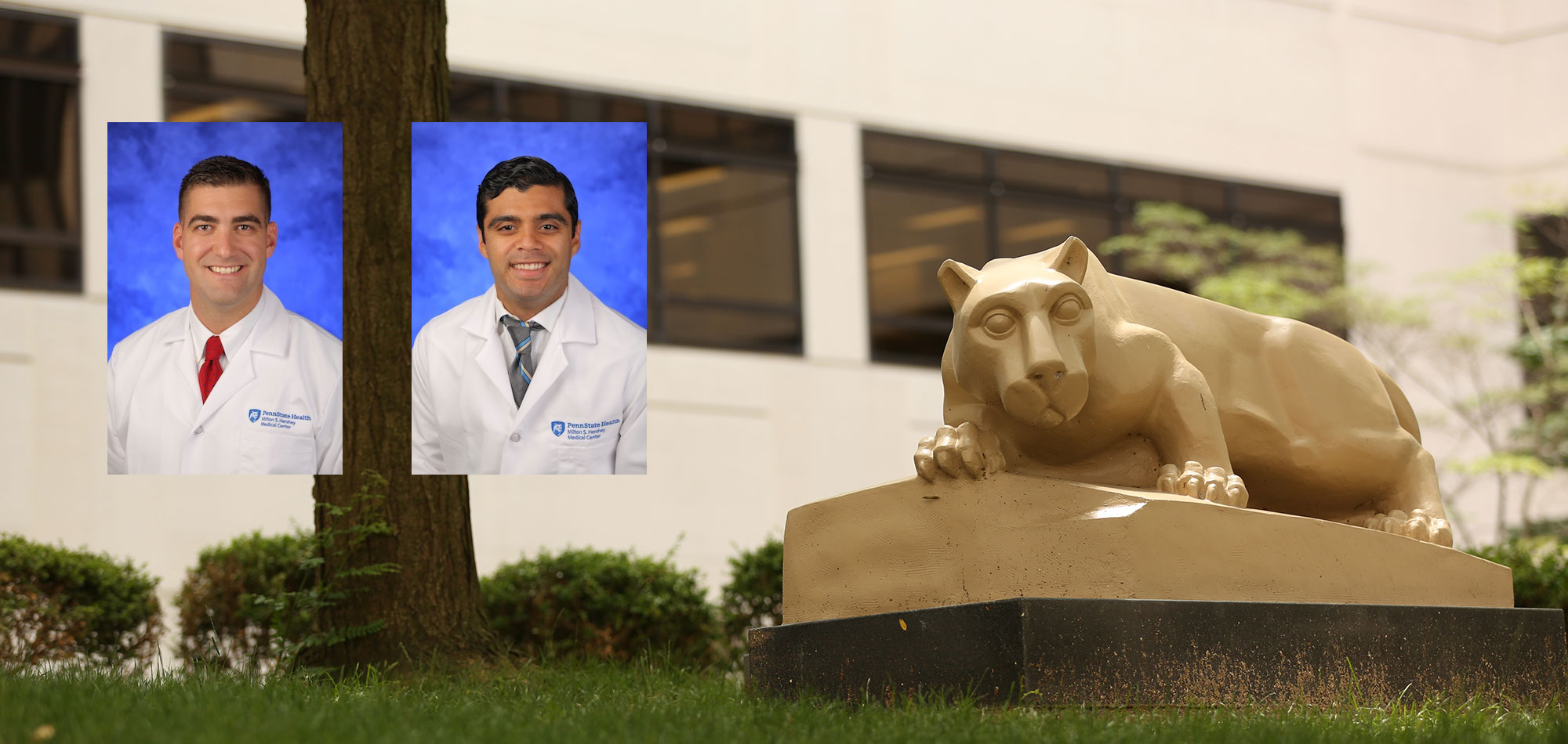 Two residents joined the Penn State Plastic Surgery Residency in 2017. At left is Jeffrey Fornadley, MD, a graduate of Penn State College of Medicine. At right is Sameer Massand, MD, a graduate of Drexel University College of Medicine. Photos of the two residents, each wearing white medical coats and standing in front of a blue photo background, are seen superimposed on a photo of the Penn State Nittany Lion statue in the College of Medicine courtyard. A building and tree are visible in the background.