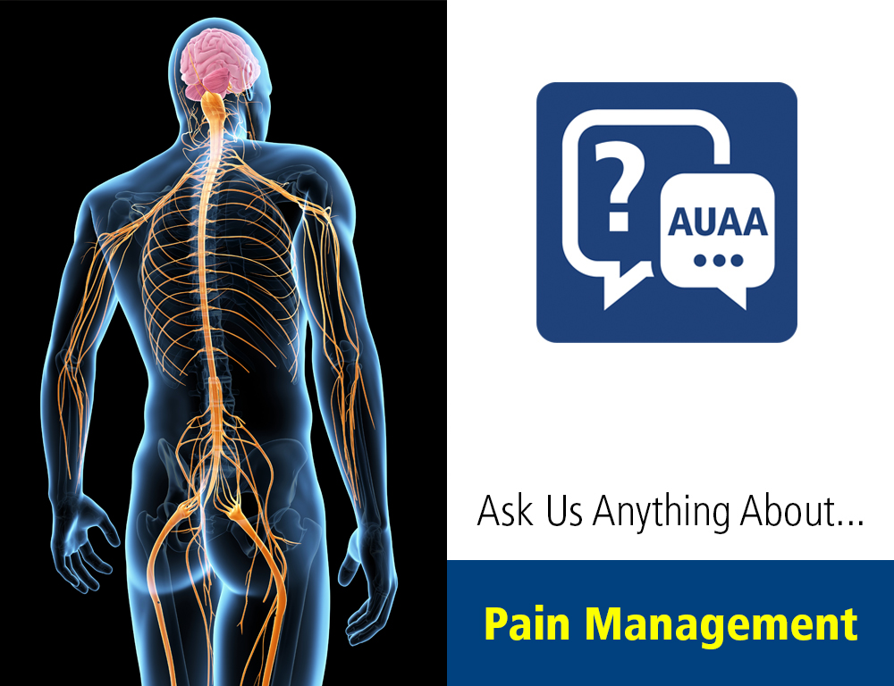 Ask Us Anything About... Pain Management