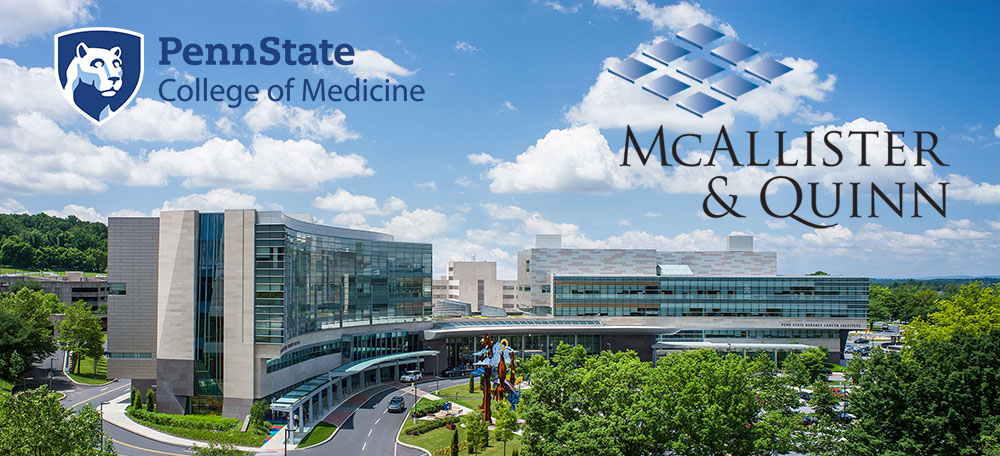 The logos for Penn State College of Medicine and McAllister & Quinn are seen superimposed on a photo of Penn State Health Milton S. Hershey Medical Center in Hershey, PA.