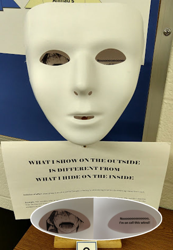 A white mask is seen with text below that says What is Shown on the Outside is Different from What I Hide on the Inside.