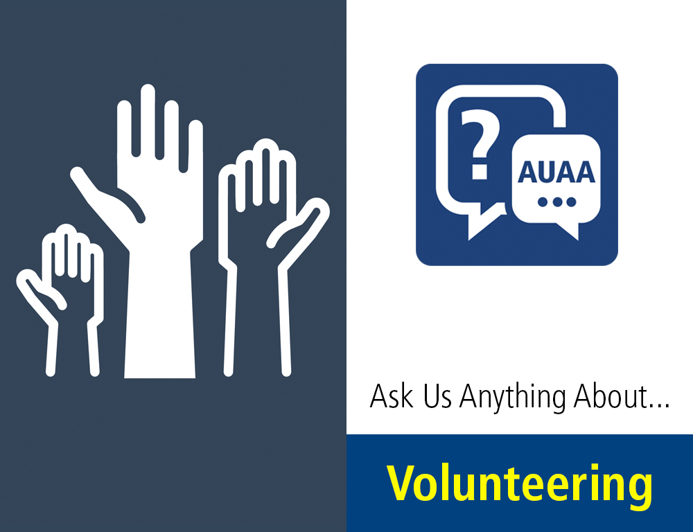 Ask Us Anything About...Volunteering