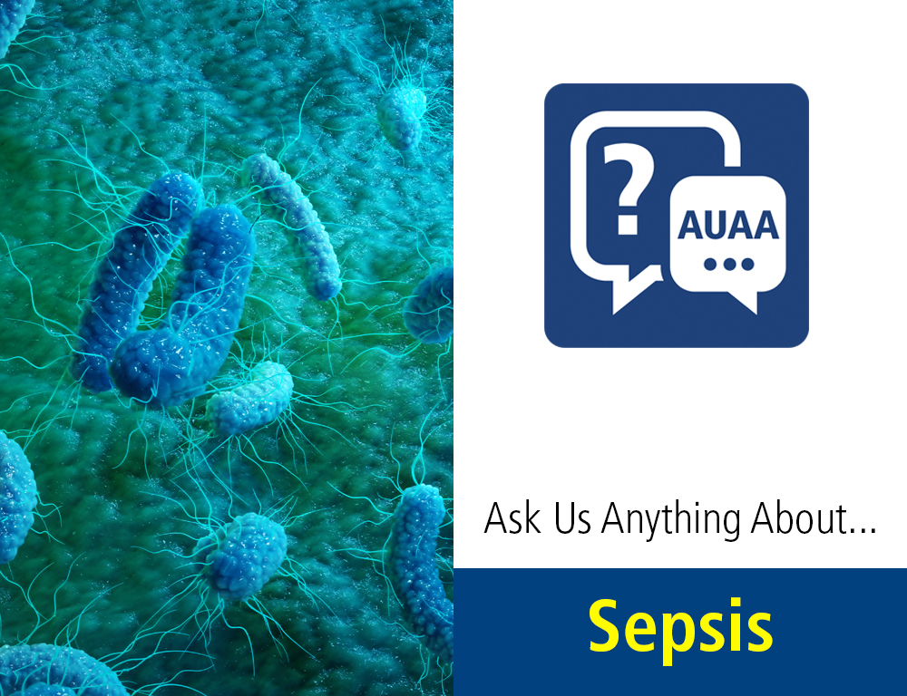 Ask Us Anything About...Sepsis graphic on right, which microscopic image at left.