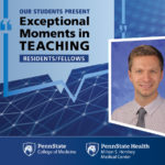 A portrait of Dr. Andrey Bilko is superimposed on an abstract background with the words Our students present Exceptional Moments in Teaching - Residents/Fellows.