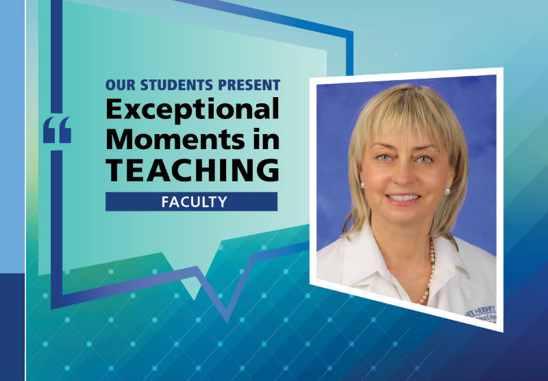 "Dr. Daleela Dodge is pictured next to the words ""Our Students Present Exceptional Moments in Teaching"""