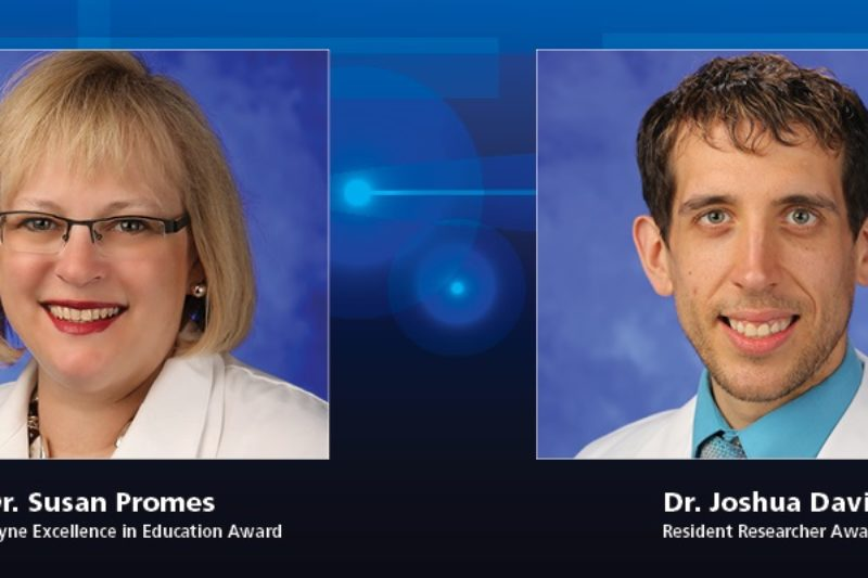 "On the left is a photo of Dr. Susan Promes wearing a white coat and the words ""The Hal Jayne Excellence in Education Award"" under her picture. On the right is Dr. Joshua Davis wearing a white coat with the words ""Resident Researcher Award"" beneath his picture."