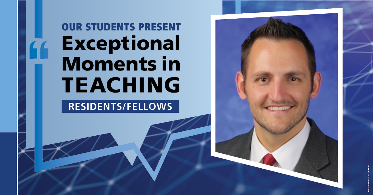 A portrait of Dr. Christopher Kowalski superimposed on an abstract background with the words Our students present Exceptional Moments in Teaching - Residents/Fellows.