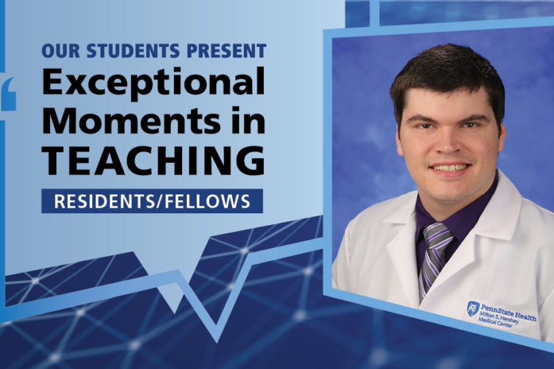 """Illustration shows Dr. Luke Piper's mugshot on a background with the words """"OUR STUDENTS PRESENT Exceptional Moments in Teaching Residents/Fellows"""""""