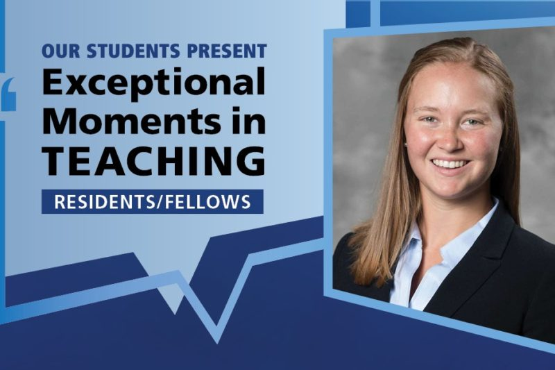 "Image shows a portrait of Dr. Alicia Greene next to the words ""Our students present Exceptional Moments in Teaching Residents/Fellows."""