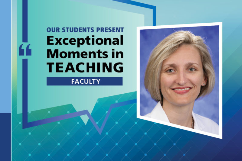 "An Illustration shows Dr. Michelle Fischer's mugshot on a background with the words ""OUR STUDENTS PRESENT Exceptional Moments in Teaching faculty."""