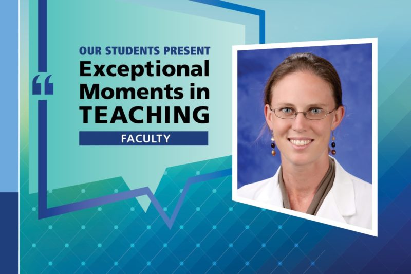 "An Illustration shows Dr. Jennifer Grana's mugshot on a background with the words ""OUR STUDENTS PRESENT Exceptional Moments in Teaching faculty."""