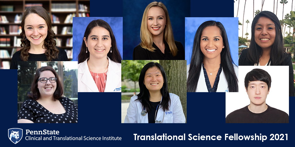Eight students' head-and-shoulders photos are pictured with the Penn State Clinical and Translational Science Institute logo and Penn State shield.