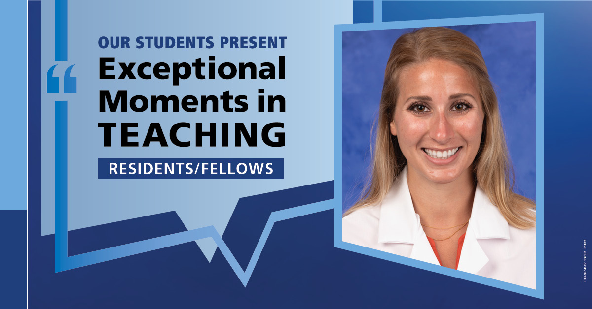 """Image shows a portrait of Dr. Kirsten Lewis next to the words """"Our students present Exceptional Moments in Teaching Residents/Fellows."""""""