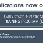 Applications now open for the Early-Stage Investigator Training Program (KL2)