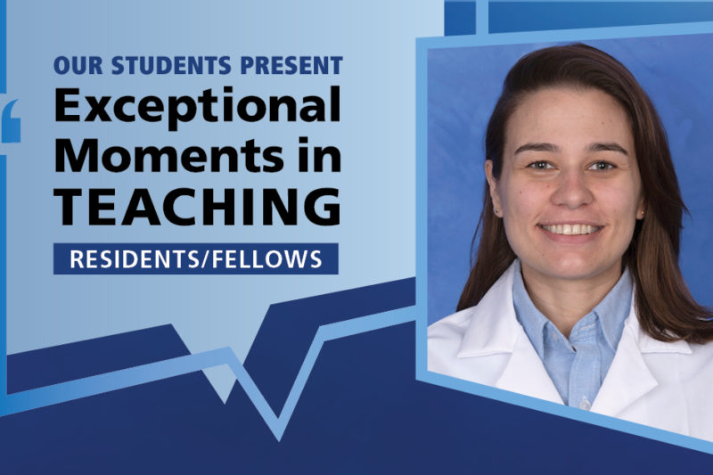 """A portrait of Dr. Christina Zoccoli in a lab coat is shown next to the words """"Our Students Present Exceptional Moments in Teaching Residents/Fellows."""""""